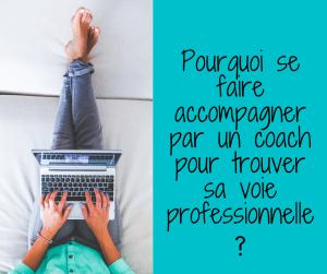 Pourquoi se faire accompagner par un coach pour trouver sa voie professionnelle ?